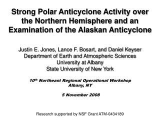 Justin E. Jones, Lance F. Bosart, and Daniel Keyser Department of Earth and Atmospheric Sciences