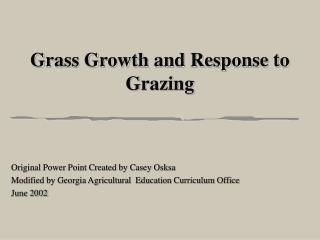 Grass Growth and Response to Grazing
