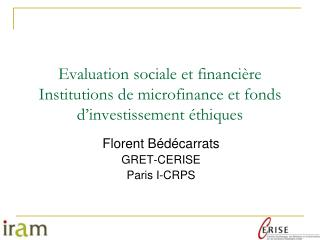 Evaluation sociale et financière Institutions de microfinance et fonds d'investissement éthiques