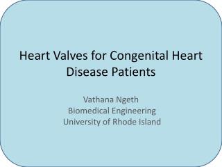 Heart Valves for Congenital Heart Disease Patients