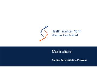 Medications Cardiac Rehabilitation Program