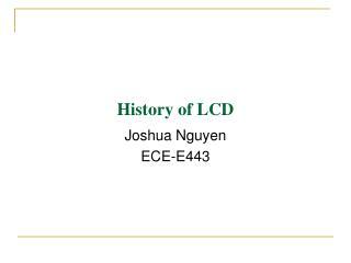 HistoryTimeline of LCD - Joshua Nguyen