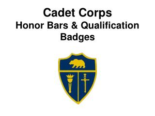 Cadet Corps Honor Bars & Qualification Badges