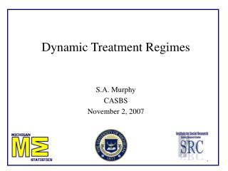 Dynamic Treatment Regimes