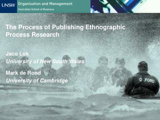 The  Process of Publishing Ethnographic Process Research