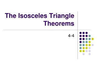 The Isosceles Triangle Theorems
