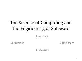 The Science of Computing and the Engineering of Software