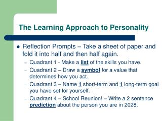 The Learning Approach to Personality