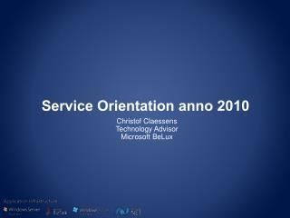 Service Orientation anno 2010