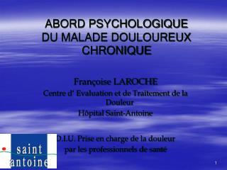 ABORD PSYCHOLOGIQUE  DU MALADE DOULOUREUX CHRONIQUE
