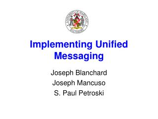 Implementing Unified Messaging