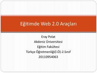 Eğitimde Web 2.0 Araçları