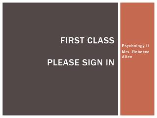 First Class please sign in