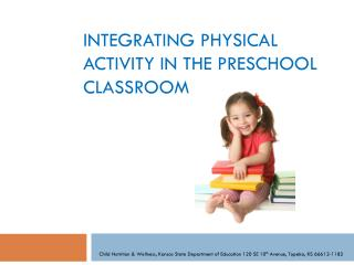 Integrating Physical Activity in the Preschool Classroom