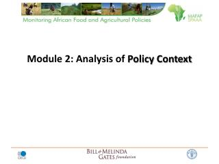 Module 2: Analysis of  Policy Context