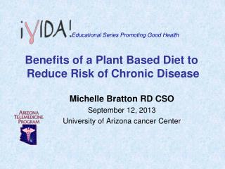 Benefits of a Plant Based Diet to  Reduce Risk of Chronic Disease
