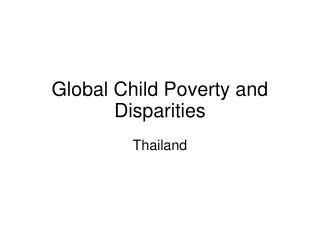 Global Child Poverty and Disparities