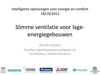 Arnold Janssens Faculteit ingenieurswetenschappen en architectuur, Universiteit Gent