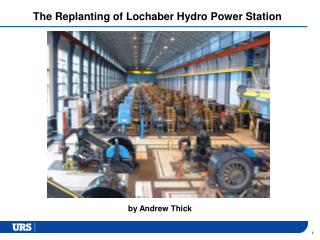 The Replanting of Lochaber Hydro Power Station