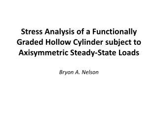 Bryon A. Nelson