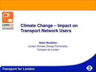 Climate Change – Impact on Transport Network Users