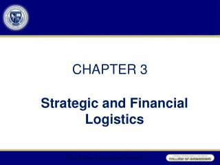 Strategic and Financial Logistics