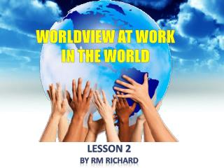 Worldview at work in the world