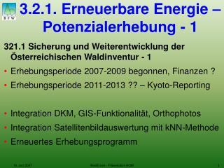 3.2.1. Erneuerbare Energie – Potenzialerhebung - 1