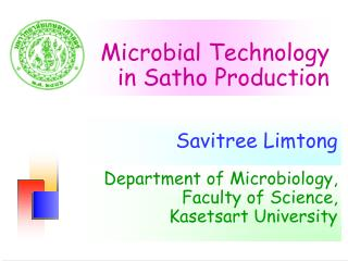 Microbial Technology  in Satho Production