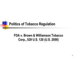 Politics of Tobacco Regulation