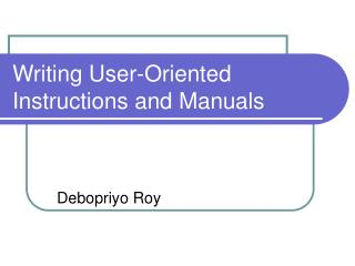 Writing User-Oriented Instructions and Manuals