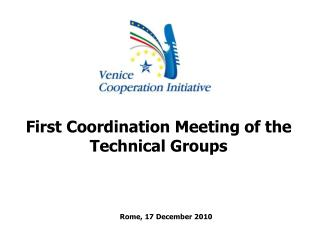 First Coordination Meeting of the Technical Groups