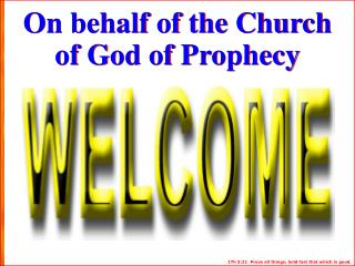 On behalf  of  the Church  of God of Prophecy