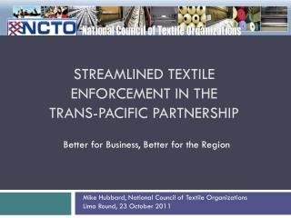 Streamlined Textile Enforcement in the Trans-Pacific Partnership