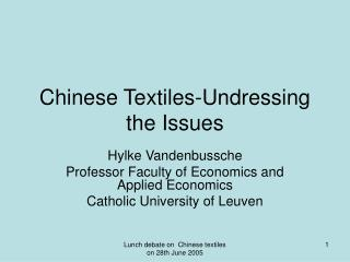 Chinese Textiles-Undressing the Issues