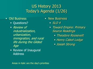 US History 2013 Today's Agenda (1/26)
