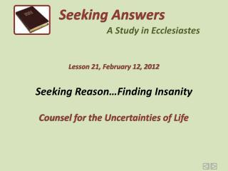Seeking Reason…Finding Insanity