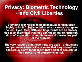 Privacy: Biometric Technology and Civil Liberties