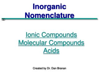 Ionic Compounds Molecular Compounds Acids