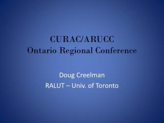 CURAC/ARUCC Ontario Regional Conference