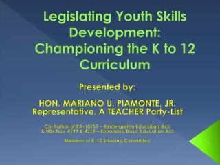 Legislating Youth Skills Development: Championing the K to 12 Curriculum