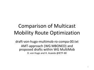 Comparison of Multicast Mobility Route Optimization