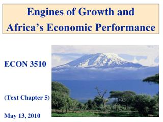 4. Engines of Growth and Development Text, Chapter 5