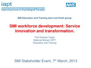 SMI Stakeholder Event, 7 th  March, 2013