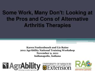 Some Work, Many Don't: Looking at the Pros and Cons of Alternative Arthritis Therapies