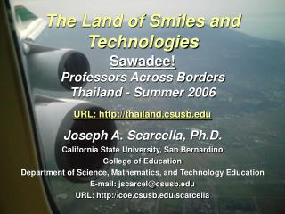 Joseph A. Scarcella, Ph.D. California State University, San Bernardino College of Education