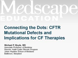 Connecting the Dots: CFTR Mutational Defects and Implications for CF Therapies