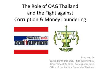 The Role of OAG Thailand and the Fight against  Corruption & Money Laundering