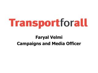 Faryal Velmi Campaigns and Media Officer