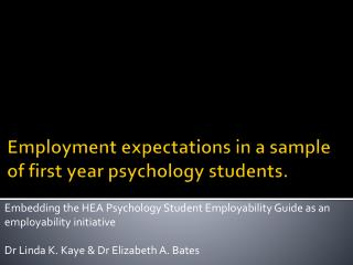 Employment expectations in a sample of first year psychology students.